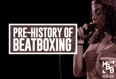 Pre-history of beatboxing