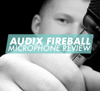 AUDIX-FIREBALL-microphone-review