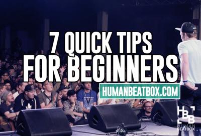 7 Quick beatbox tips for beginner beatboxers