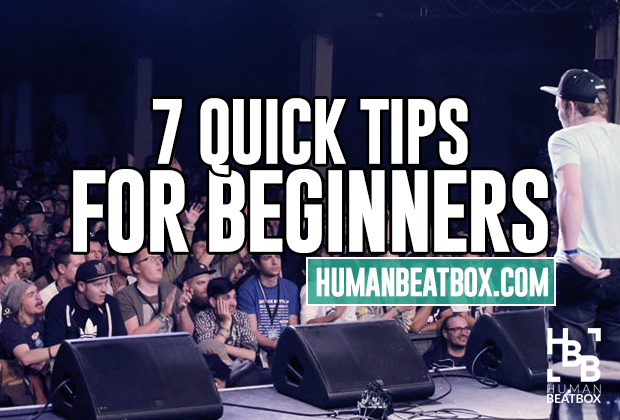 7 Quick beatbox tips for beginner beatboxers