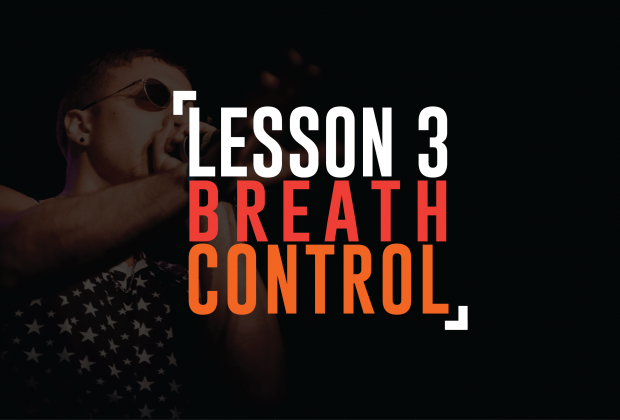 Lesson 3: Breath Control
