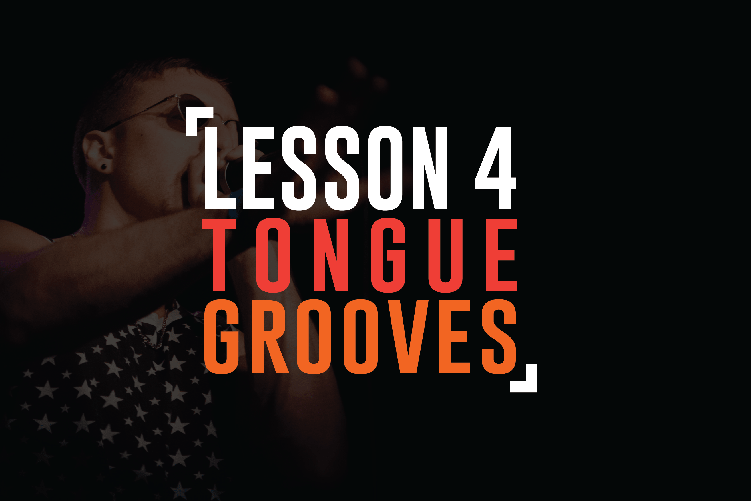 Lesson 4: Tongue Grooves