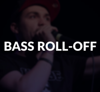Bass roll-off defined.