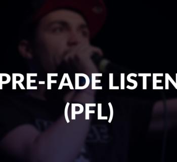Pre-fade listen defined.