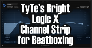 tyte-channel-strip-beatboxing-300x158