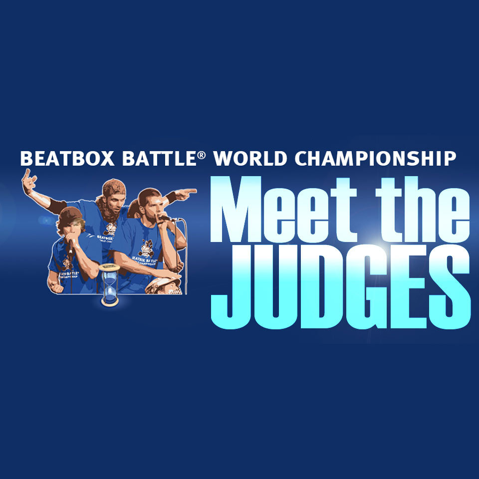 meet-the-judges-beatbox-world-champs
