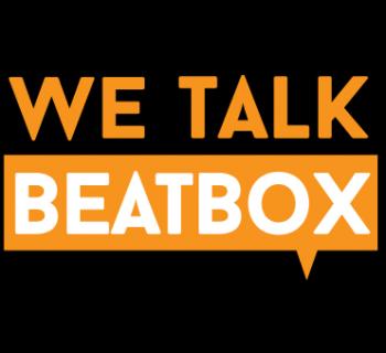 We Talk beatbox