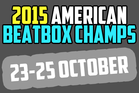 2015-American-Beatbox-Champs