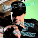 the-importance-of-learning-an-instrument
