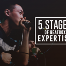 5 Stages of Beatbox Expertise