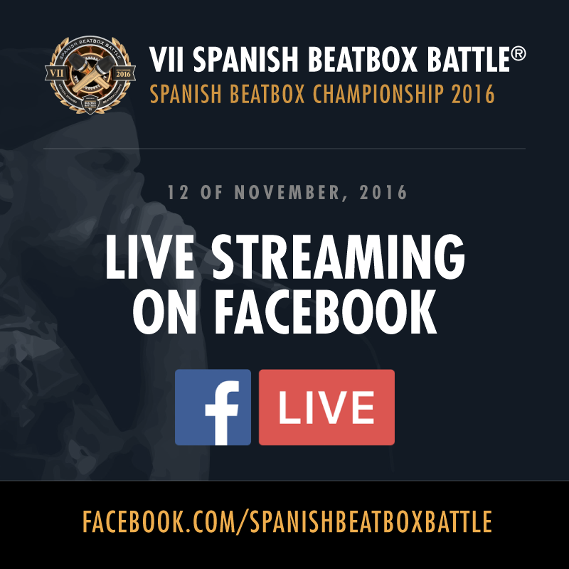 2016 Spanish Beatbox Battle Facebook Live