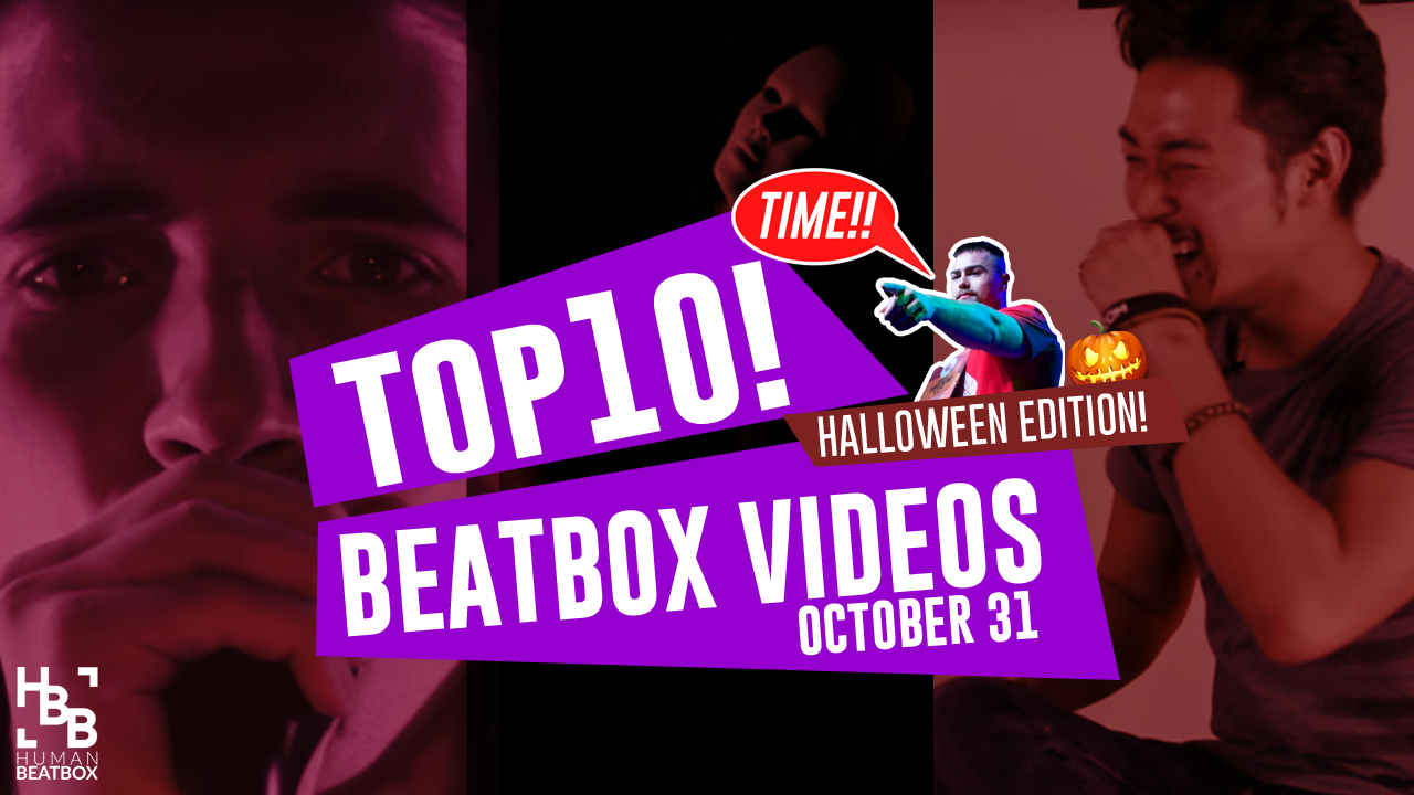 Spooky Halloween Edition | Top 10 Beatbox Videos of the Week