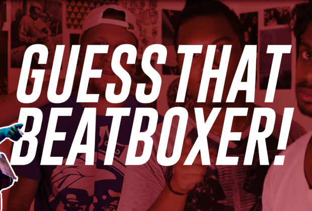 Guess That Beatboxer Game featuring the Beatbox House