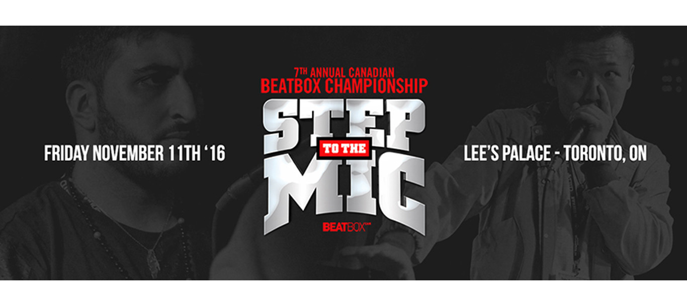 7th Annual Canadian Beatbox Championships 2016