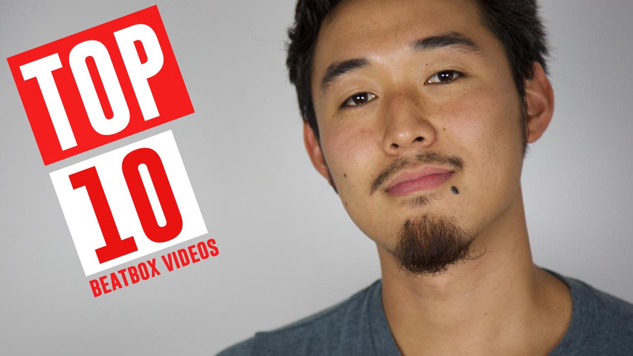 Top 10 Beatbox Videos of the week