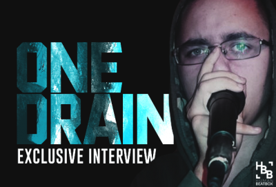 OneDrain beatbox Interview