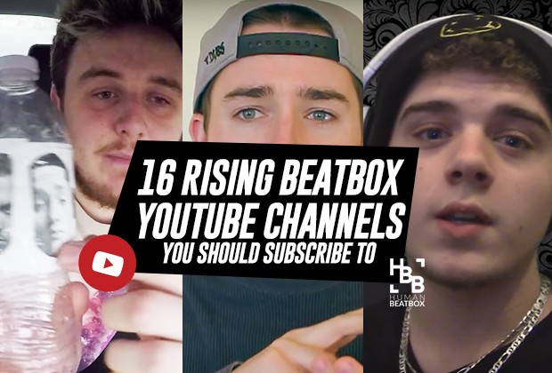 Rising Beatbox YouTube Channels