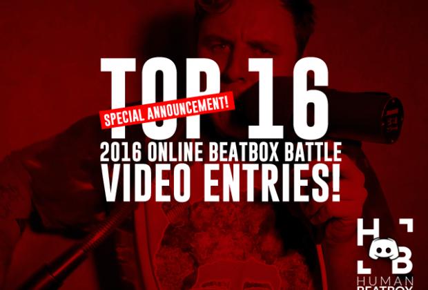 TOP 16 | 2016 online beatbox battles