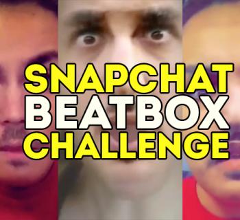 Snapchat Beatbox Challenge