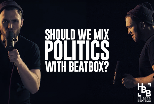 Politics in Beatbox
