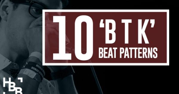 "10 Great Practice ""B T K"" Beats | HUMAN BEATBOX - photo#50"