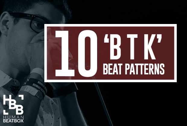 10 great btk beat pattenrns