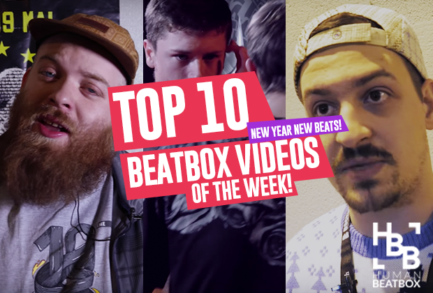 New Year New Beats | Top 10 Beatbox Videos of the Week