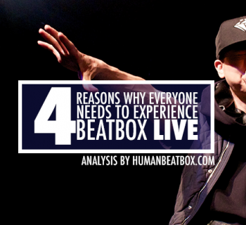 4 reasons why you need to go to a beatbox event