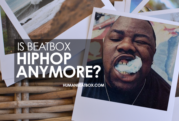 Is beatbox hiphop anymore?
