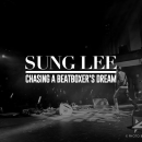 Sung Lee Chasing a beatboxer's dream