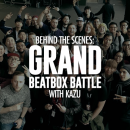 Grand Beatbox Battle Behind the Scenes