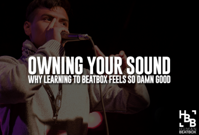 Owning your beatbox sounds