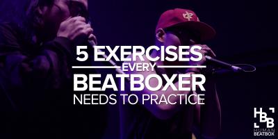5-exercises-beatboxers-need-practice