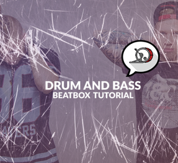 Drum-and-bass-beatbox-tutorial