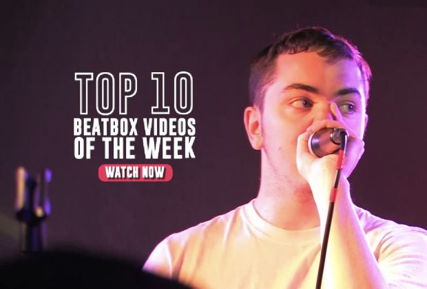 FUTURE | TOP 10 VIDEOS OF THE WEEK! | HUMAN BEATBOX