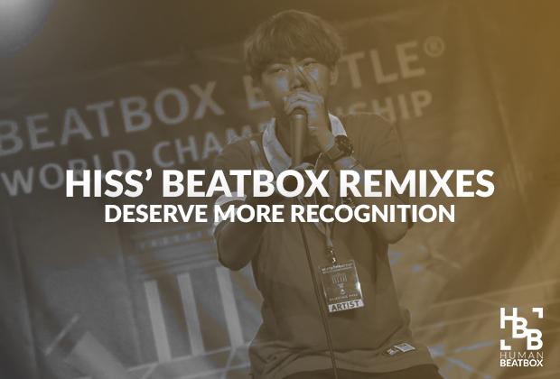 Hiss-beatbox-remix