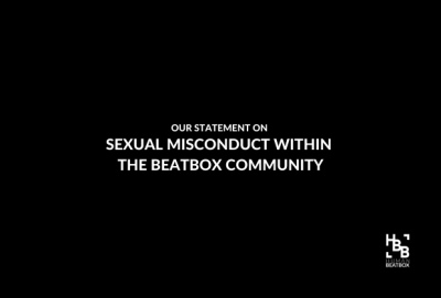 Sexual Misconduct Within the Beatbox Community WE MUST DO BETTER